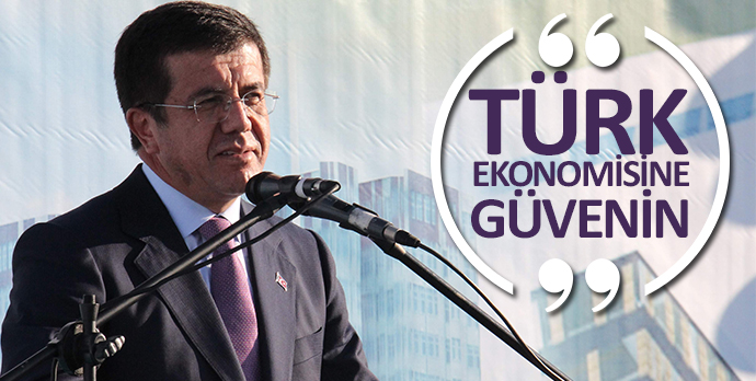 Türk ekonomisine güvenin