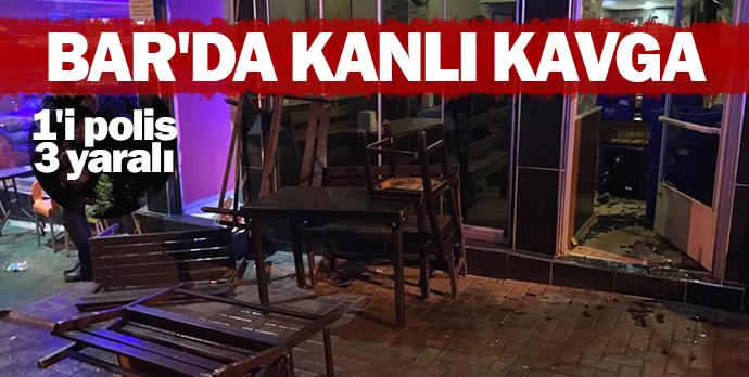 Bar'da kanlı kavga  1'i polis 3 yaralı
