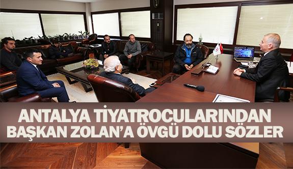 Antalya Tiyatrocularından Başkan Zolan'a Övgü Dolu Sözler