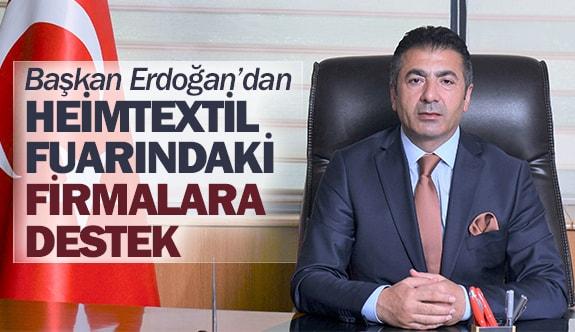 Başkan Erdoğan'dan Heimtextil Fuarındaki firmalara destek
