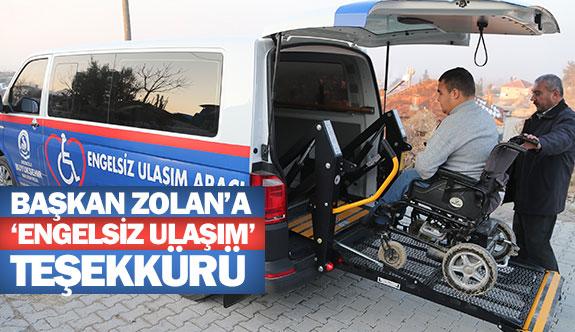 Başkan Zolan'a 'engelsiz ulaşım' teşekkürü