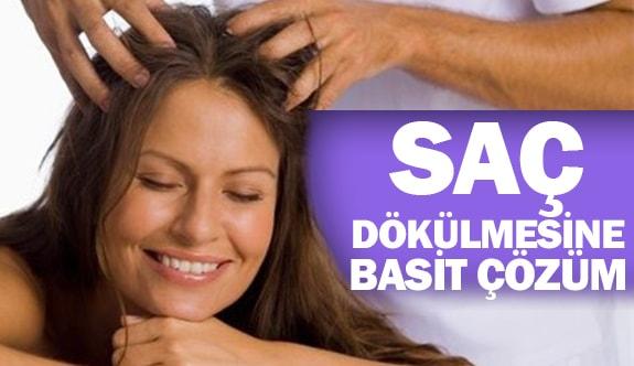 Saç dökülmesine basit çözüm