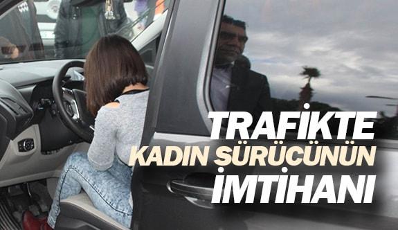 Trafikte kadın sürücünün imtihanı
