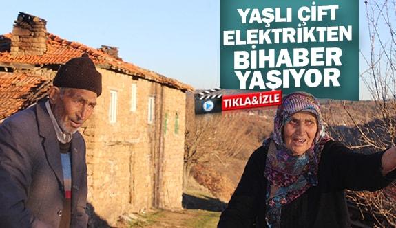 Yaşlı çift elektrikten bihaber yaşıyor