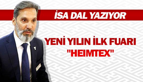"""YENİ YILIN İLK FUARI """"HEIMTEX"""""""