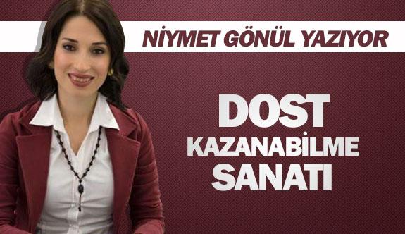 DOST KAZANABİLME SANATI