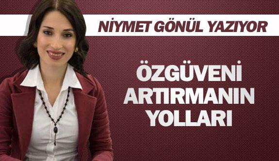 ÖZGÜVENİ ARTIRMANIN YOLLARI