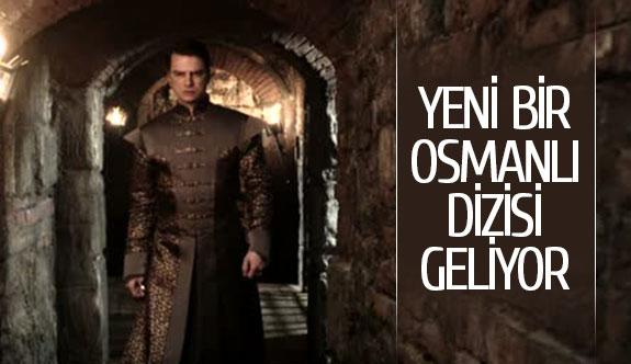 Yeni bir Osmanlı dizisi geliyor