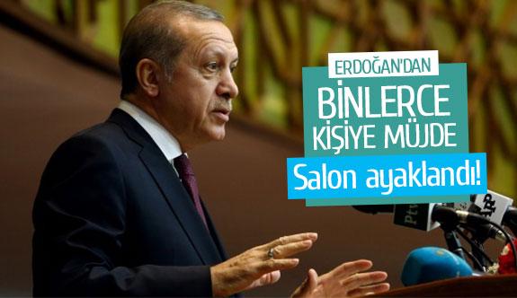 Erdoğan'dan binlerce kişiye müjde