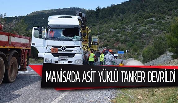 Manisa'da asit yüklü tanker devrildi
