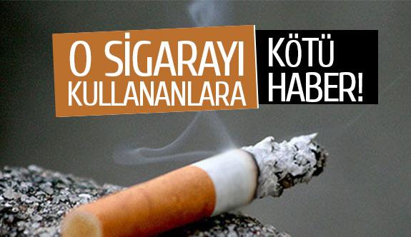 O sigarayı kullananlara kötü haber!
