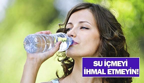 Su içmeyi ihmal etmeyin!