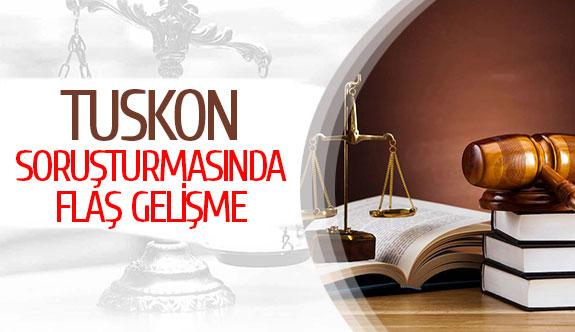Tuskon soruşturmasında flaş gelişme