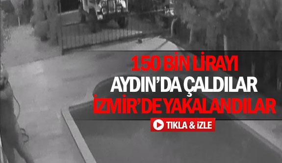150 bin lirayı Aydın'da çaldılar İzmir'de yakalandılar