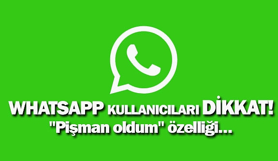 WhatsApp kullanıcılar dikkat!
