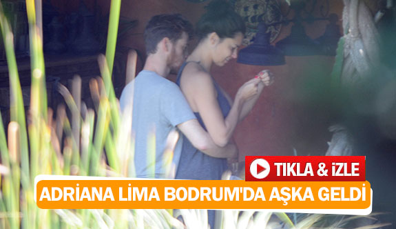 Adriana Lima Bodrum'da aşka geldi