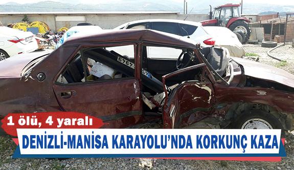 Denizli-Manisa Karayolu'nda korkunç kaza