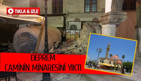 Deprem caminin minaresini yıktı