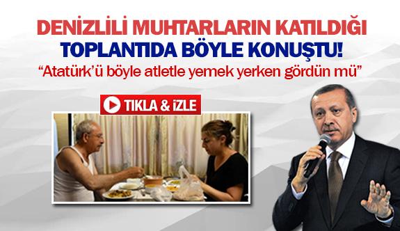 Erdoğan Denizlili muhtarların katıldığı toplantıda böyle konuştu!