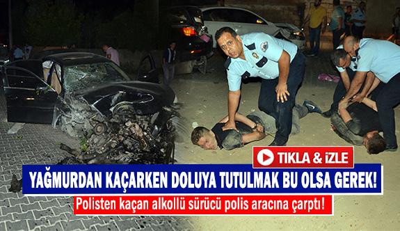 Polisten kaçan alkollü sürücü polis aracına çarptı!