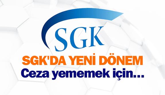 SGK'da yeni dönem