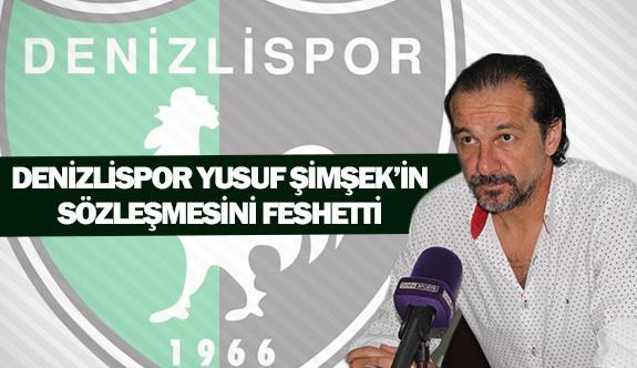 Denizlispor Yusuf Şimşek'in sözleşmesini feshetti