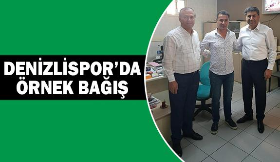 Denizlispor'da örnek bağış