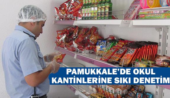 Pamukkale'de okul kantin ve yemekhanelerine sıkı denetim