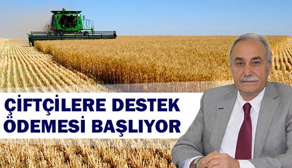 Çiftçilere destek ödemesi başlıyor