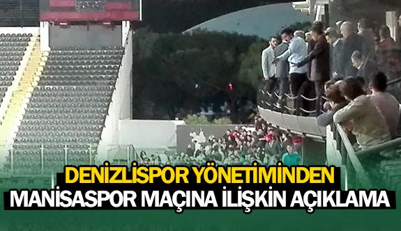 Denizlispor yönetiminden Manisaspor maçına ilişkin açıklama