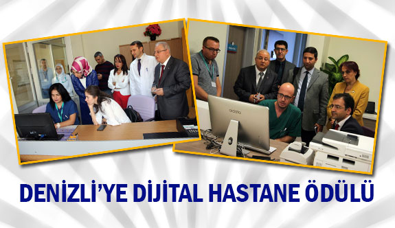 Denizli'ye dijital hastane ödülü