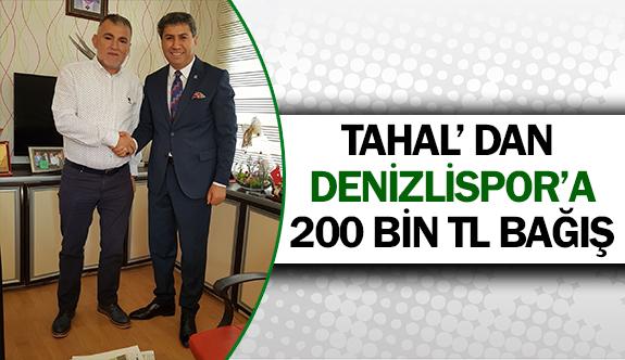 Tahal'dan Denizlispor'a 200 bin tl bağış