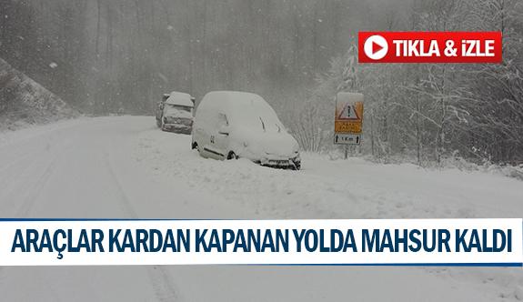 Araçlar kardan kapanan yolda mahsur kaldı