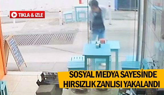 Sosyal medya sayesinde hırsızlık zanlısı yakalandı