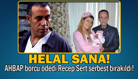 Ünlü sanatçı Recep Sert'i hapisten kurtardı