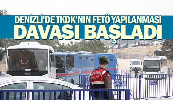 Denizli'de TKDK'nın FETÖ yapılanması davası başladı