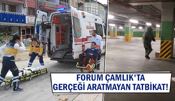 Forum Çamlık'ta gerçeği aratmayan tatbikat!