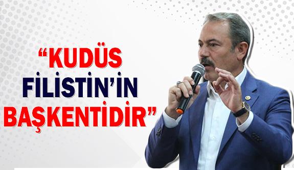 """""""Kudüs Filistin'in başkentidir"""""""