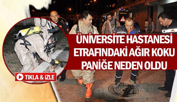 Üniversite hastanesi etrafındaki ağır koku paniğe neden oldu