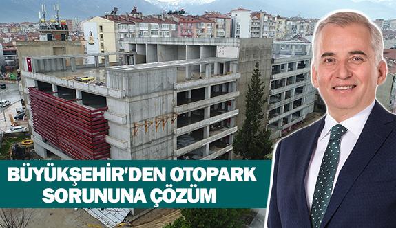 Büyükşehir'den otopark sorununa çözüm