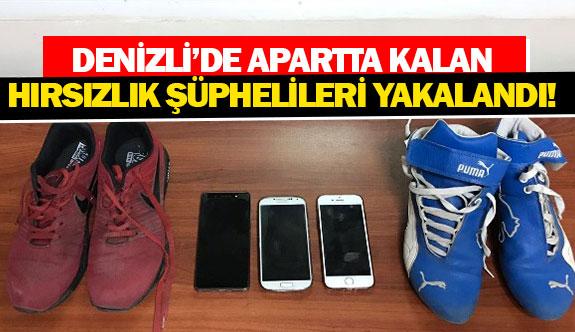 Denizli'de apartta kalan hırsızlık şüphelileri yakalandı!