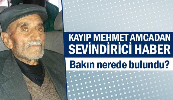 Kayıp Mehmet amcadan sevindirici haber!