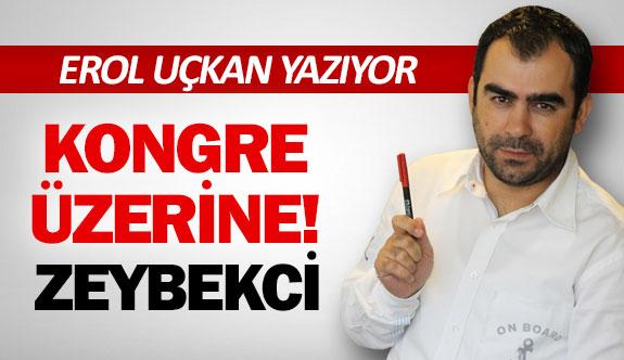 KONGRE ÜZERİNE!