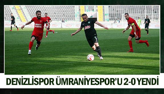 Denizlispor Ümraniyespor'u 2-0 yendi