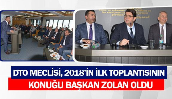 DTO meclisi, 2018'in ilk toplantısının konuğu Başkan Zolan oldu