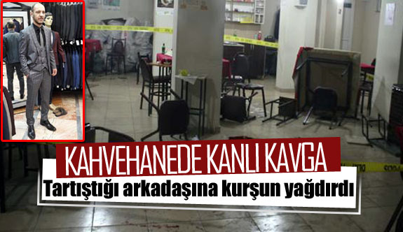 Kahvehanede silahlar konuştu 1 ölü