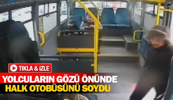 Yolcuların gözü önünde halk otobüsünü soydu