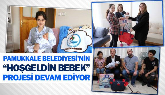 """Pamukkale Belediyesi'nin """"Hoşgeldin Bebek"""" projesi devam ediyor"""