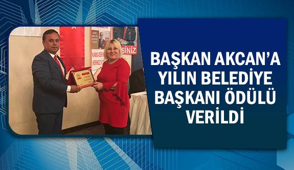 Başkan Akcan'a yılın belediye başkanı ödülü verildi