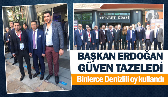 Başkan Erdoğan güven tazeledi